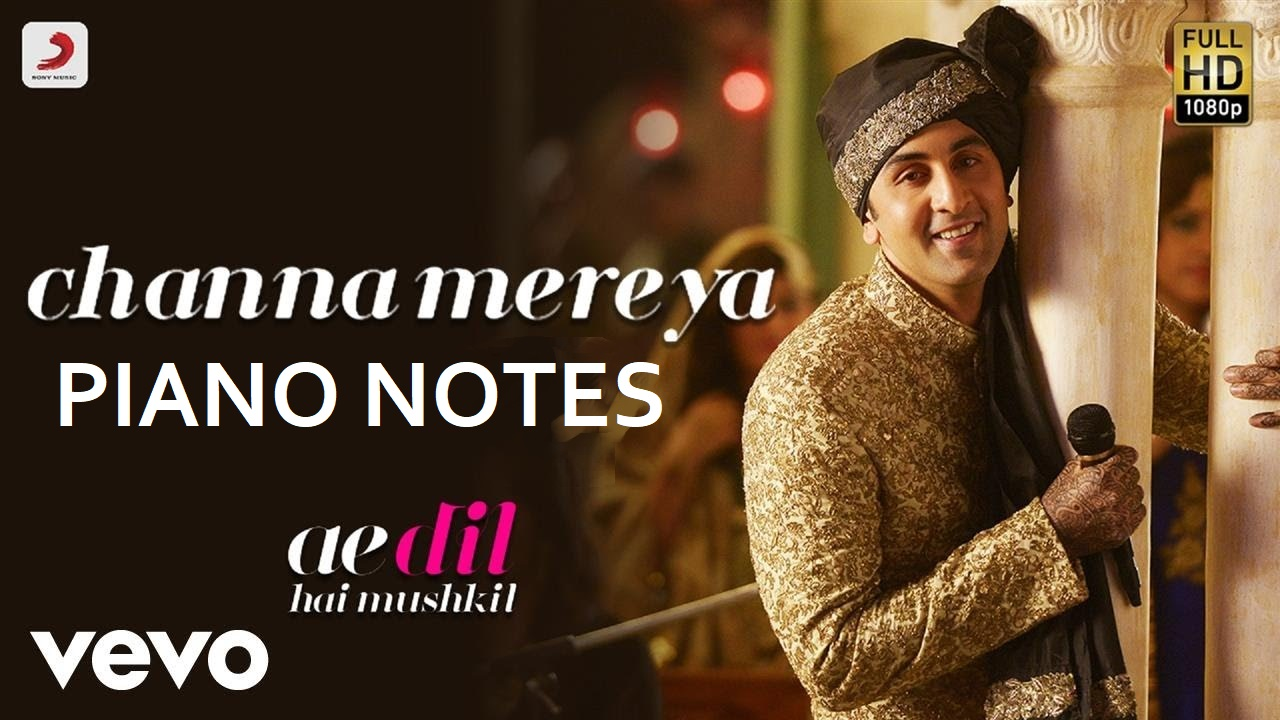 Channa Mereya Easy Mobile Perfect Piano Notes and Tutorial