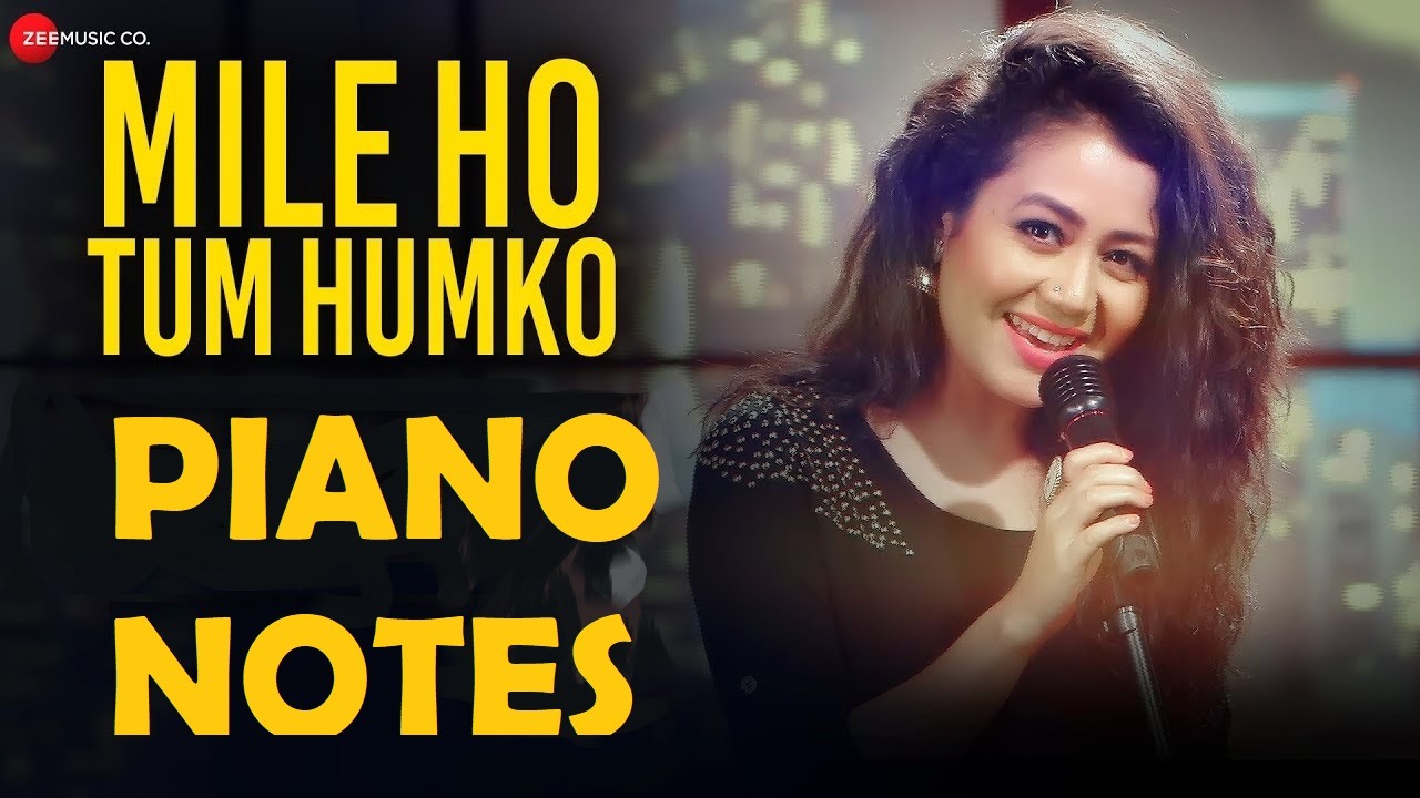Mile Ho Tum Humko Perfect Piano Notes and Tutorial